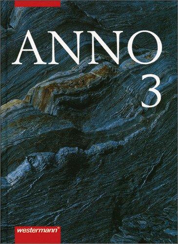 ANNO 3: Von der Französischen Revolution bis zum Ersten Weltkrieg