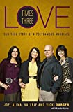 img - for Love Times Three book / textbook / text book