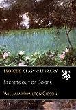 Secrets out of Doors