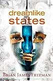 Dreamlike States