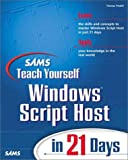 img - for Sams Teach Yourself Windows Script Host in 21 Days by Charles Williams (1999-08-02) book / textbook / text book