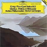 Grieg: Peer Gynt Suites 1 & 2, Op. 46 & 55 / Sibelius: Pelleas et Melisande, Op. 46