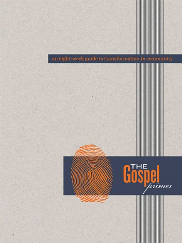 The Gospel Primer, by Caesar Kalinowski