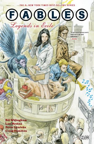 Fables, Volume 1:  Legends in Exile by Bill Willingham