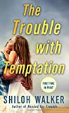 img - for The Trouble with Temptation book / textbook / text book