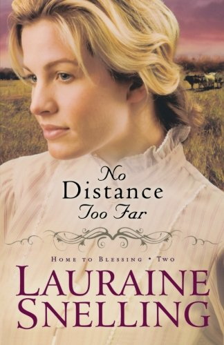 No Distance Too Far (Home To Blessing Series, Book 2) front-522327