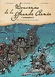 echange, troc Michel Dufranne, Alexis Alexander - Souvenirs de la Grande Armée, Tome 4 : 1812 - Les Chasses du comte Joukhov