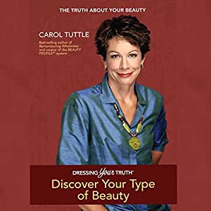 Dressing Your Truth: Discover Your Personal Beauty Profile