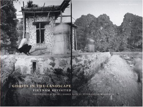 Ghosts in the Landscape: Vietnam Revisited