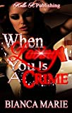 img - for When Loving You Is A Crime book / textbook / text book