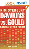 Dawkins vs. Gould: Survival of the Fittest (Revolutions in Science)