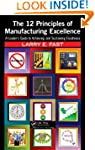 The 12 Principles of Manufacturing Ex...