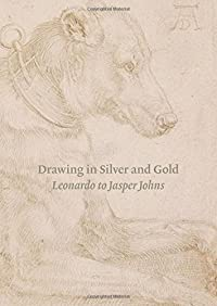 Drawing in Silver and Gold: Leonardo to Jasper Johns download ebook