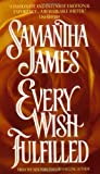 Every Wish Fulfilled (0380786079) by James, Samantha