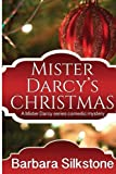 img - for Mister Darcy's Christmas: A Mister Darcy series comedic mystery (Volume 2) book / textbook / text book