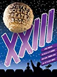 Mystery Science Theater 3000: XXIII