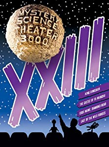 Mystery Science Theater 3000 - XXIII