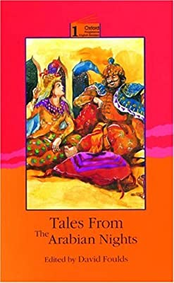 Oxford Tales from the Arabian Nights: 1400 Headwords (Oxford Progressive English Readers)