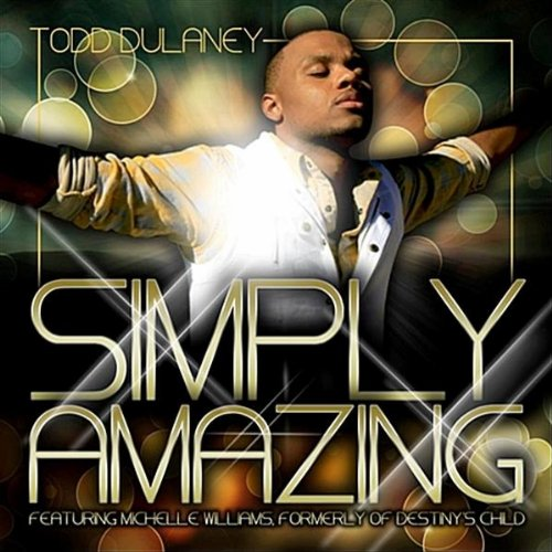 Simply Amazing (feat. Michelle Williams)