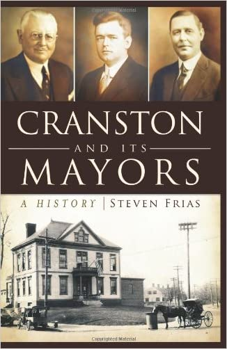 Cranston and Its Mayors:: A History (American Chronicles)