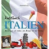 """Kultbuch Italienvon """"Friedrich Lang"""""""