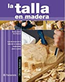 img - for LA TALLA EN MADERA (Spanish Edition) book / textbook / text book