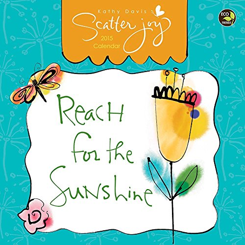 Scatter Joy by Kathy Davis 2015 Small Wall Calendar (Positive Wall Calendar 2015 compare prices)