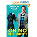 Oh No She Didn't: The Top 100 Style Mistakes Women Make and How to Avoid Them