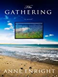 The Gathering (Thorndike Reviewers' Choice) (1410403157) by Enright, Anne