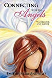 img - for Connecting with the Angels book / textbook / text book