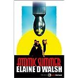Atomic Summer ~ Elaine D Walsh