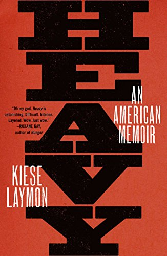 Heavy An American Memoir [Laymon, Kiese] (Tapa Dura)
