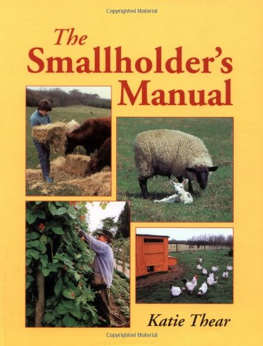 The Smallholder's Manual, by Katie Thear