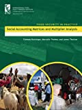 img - for Social Accounting Matrices and Multiplier Analysis: An Introduction with Excercises (Ifpri Food Security in Practice) book / textbook / text book