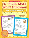50 Fill-in Math Word Problems, Time & Measurement: Engaging Story Problems, Grades 2-3 (0545074835) by Bob Krech