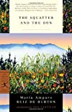 img - for The Squatter and the Don (Modern Library) by Maria Amparo Ruiz De Burton, Ana Castillo (Introduction) (2004) Paperback book / textbook / text book