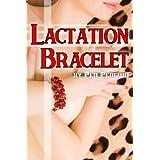 Lactation Bracelet (Milking mmf vibrator erotica)by Pen Penguin