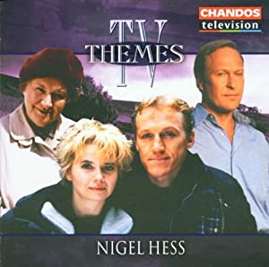 Tv Themes Of Nigel Hess from Chandos