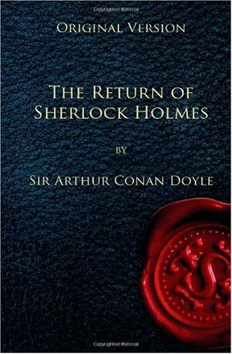 The Return of Sherlock Holmes -, A Conan Doyle
