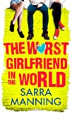 The Worst Girlfriend in the World (1907411011) by Manning, Sarra