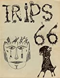 img - for TRIPS 66: AN EVERYMAN'S PRIMER OF TRIP ART [ LIMITED FIRST EDITION ] book / textbook / text book