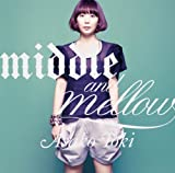 middle&mellow of ASAKO TOKI