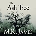 The Ash Tree | M. R. James