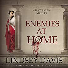 Enemies at Home: The Flavia Albia Mysteries, Book 2 (       UNABRIDGED) by Lindsey Davis Narrated by Lucy Brown
