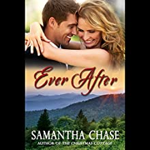 Ever After: The Christmas Cottage, Book 2 (       UNABRIDGED) by Samantha Chase Narrated by Stephanie Willis