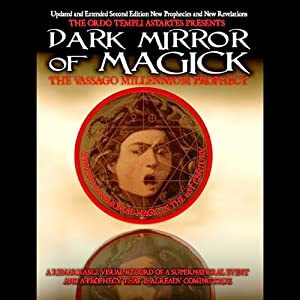 The Dark Mirror of Magick: The Vassago Millennium Prophecy | [Poke Runyon]