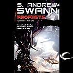 Prophets: Apotheosis, Book 1 | S. Andrew Swann