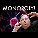 Monopoly! | Mike Daisey