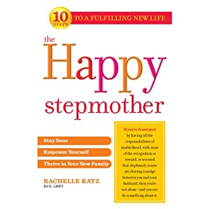 The Happy Stepmother | [Rachelle Katz]