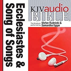 King James Version Audio Bible: The Books of Ecclesiastes and Song of Songs Audiobook